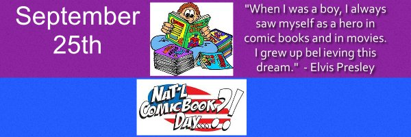 TL 9-25 NATIONAL COMIC BOOK DAY