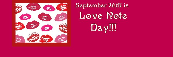 TL 9-26 LOVE NOTE DAY