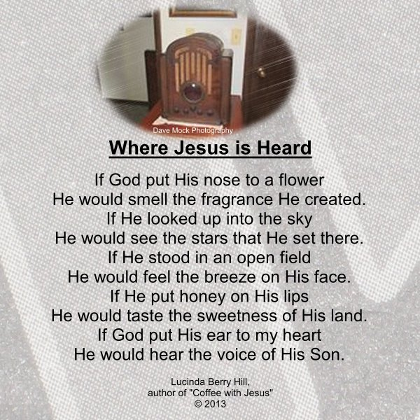 WHERE JESUS IS HEARD