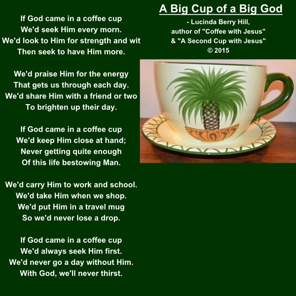A BIG CUP OF A BIG GOD