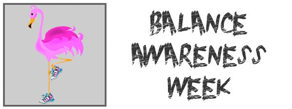 TL 9-12 BALANCE AWARENESS WEEK